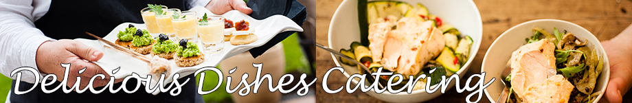 Delicious Dishes – Catering Company Surrey header image